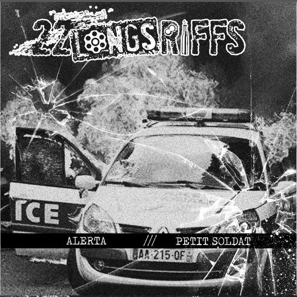 pochete du vinyle : représentant en arrière plan une voiture de police avec des flamme derrier eet aux premier plan un effet impact de balles sur des vitres avec les nom de groupes (22 Longs Riffs et Dissidence ) centré en haut